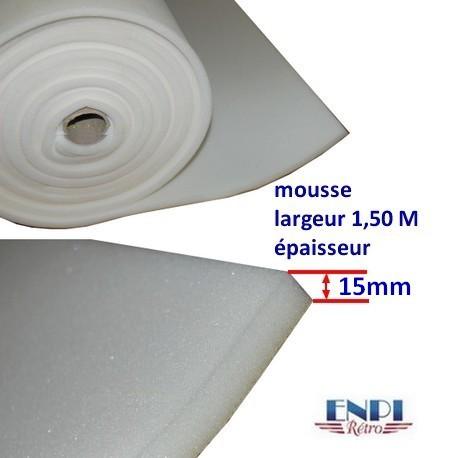 Mousse épaisseur 15mm Largeur 1.50m